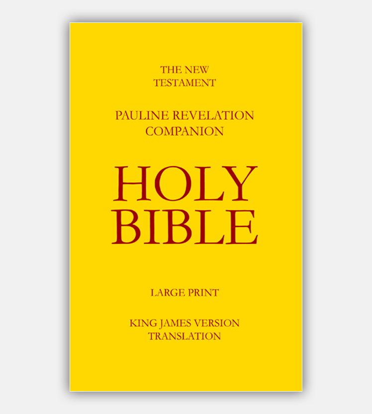 The New Testament – Pauline Revelation Companion