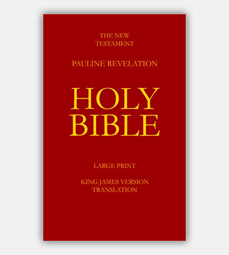 The New Testament – Pauline Revelation